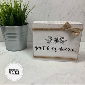 """""""Gather Here"""" White Rustic Wooden Plaque with Bow"""